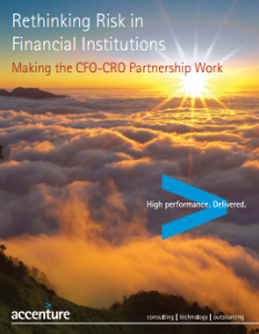 Rethinking Risk in Financial Institutions: Making the CFO-CRO Partnership Work