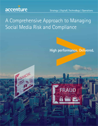 A Comprehensive Approach to Managing Social Media Risk and Compliance