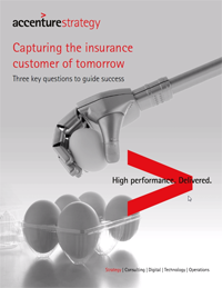 Accenture Strategy - Capturing the insurance customer of tomorrow: Three key questions to guide success
