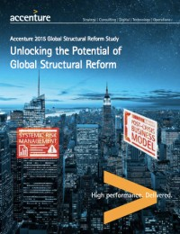 Accenture 2015 Global Structural Reform Study: Unlocking the Potential of Global Structural Reform